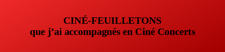 Cine feuilletons accompagnes 1